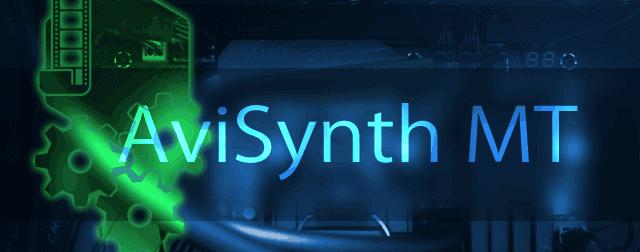 AviSynth 2.6系 をMT化